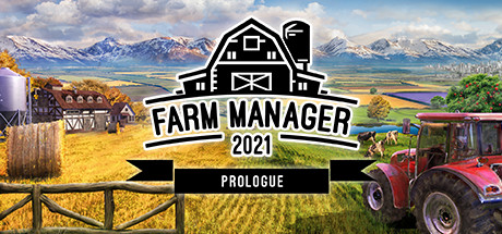 Farm Manager 2021: Prologue Free Download Mac Game