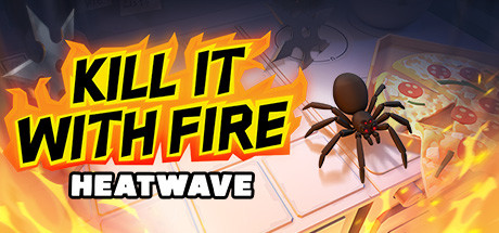KILL IT WITH FIRE HEATWAVE Free Download Mac Game